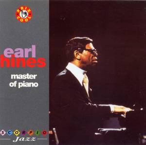 Earl Hines: Master Of Piano - Cover