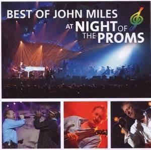 John Miles: Best Of John Miles At Night Of The Proms - CD