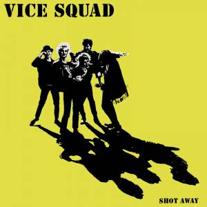 Cover - Vice Squad: Shot Away
