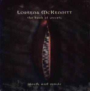 Cover - Loreena McKennitt: Book Of Secrets / Words And Music, The