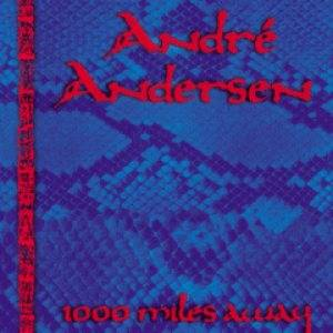 Cover - André Andersen: 1000 Miles Away