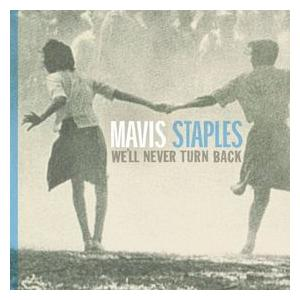 Mavis Staples: We'll Never Turn Back - Cover