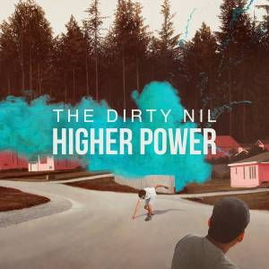 Cover - Dirty Nil, The: Higher Power