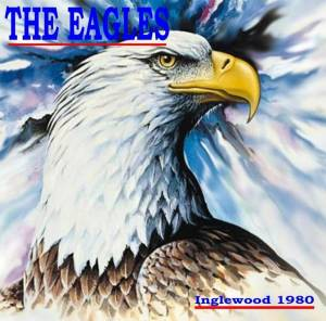 Cover - Eagles: Inglewood 1980
