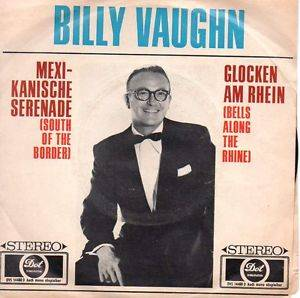 Billy Vaughn & His Orchestra: Mexikanische Serenade (South Of The Border) - Cover
