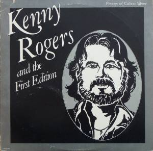 Cover - Kenny Rogers & The First Edition: Pieces Of Calico Silver