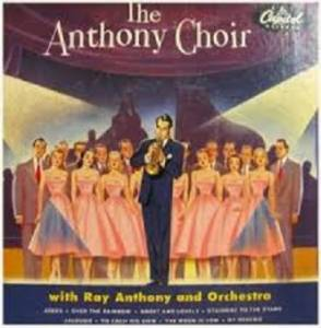 Cover - Ray Anthony: Anthony Choir, The