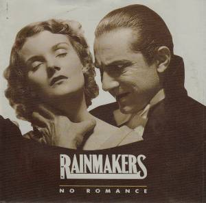 Cover - Rainmakers, The: No Romance