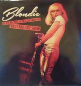Cover - Blondie: Old Waldorf, SF CA 21 September 1977 Early And Late Shows, The