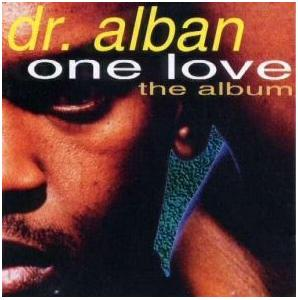 Dr. Alban: One Love - The Album - Cover