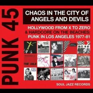 Cover - Urinals, The: Punk 45 Chaos In The City Of Angels And Devils Hollywood From X To Zero & Hardcore On The Beaches: Punk In Los Angeles 1977-81