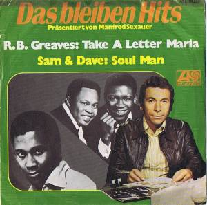 Cover - R. B. Greaves: Take A Letter Maria / Soul Man