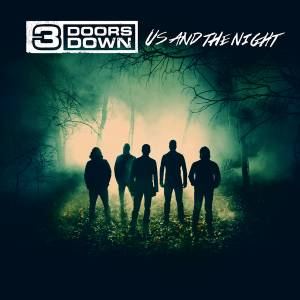 Cover - 3 Doors Down: Us And The Night