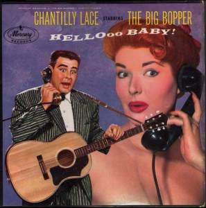 Cover - Big Bopper, The: Chantilly Lace