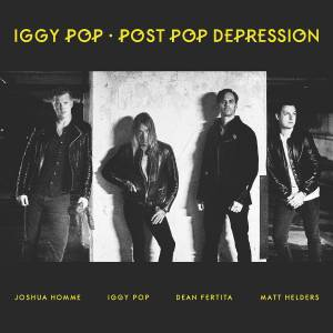 Iggy Pop: Post Pop Depression - Cover