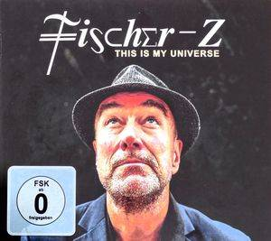 Cover - Fischer-Z: This Is My Universe