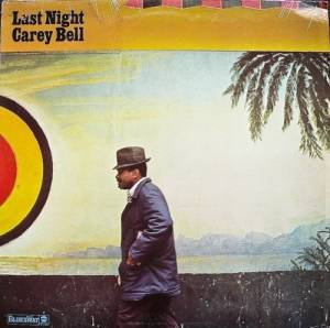 Cover - Carey Bell: Last Night