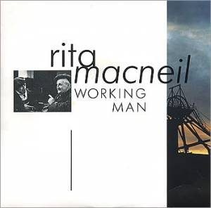 Cover - Rita MacNeil: Working Man