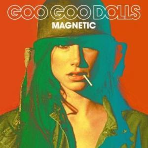 Goo Goo Dolls: Magnetic - Cover