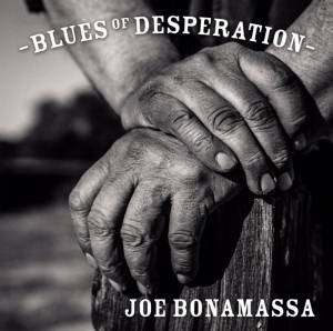 Joe Bonamassa: Blues Of Desperation - Cover