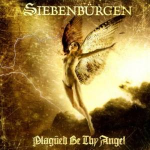 Cover - Siebenbürgen: Plagued Be Thy Angel
