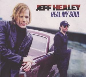 Cover - Jeff Healey: Heal My Soul