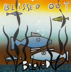 Beloved, The: Blissed Out - Cover