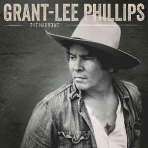 Cover - Grant-Lee Phillips: Narrows, The