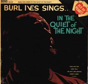 Cover - Burl Ives: In The Quiet Of The Night