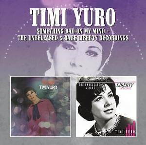 Timi Yuro: Something Bad On My Mind The Unreleased & Rare Liberty Recordings - Cover