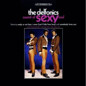 Cover - Delfonics, The: Sound Of Sexy Soul