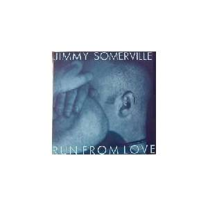 Jimmy Somerville: Run From Love - Cover