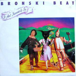 Bronski Beat: It Ain't Necessarily So - Cover