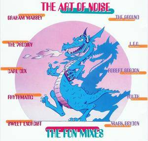 The Art Of Noise: Fon Mixes, The - Cover