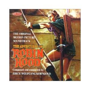 Cover - Erich Wolfgang Korngold: Adventures Of Robin Hood, The