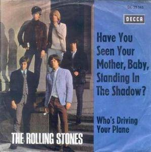 The Rolling Stones: Have You Seen Your Mother, Baby, Standing In The Shadow? - Cover