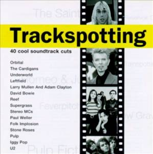 Trackspotting - 40 Cool Soundtrack Cuts - Cover