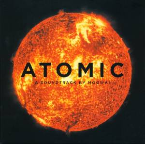 Mogwai: Atomic - Cover