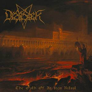 Desaster: The Oath Of An Iron Ritual (2016) - Cover