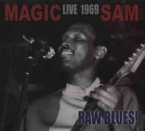 Cover - Magic Sam: Live 1969 Raw Blues