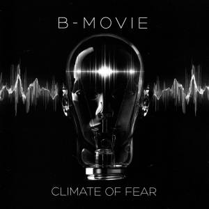 Cover - B-Movie: Climate Of Fear