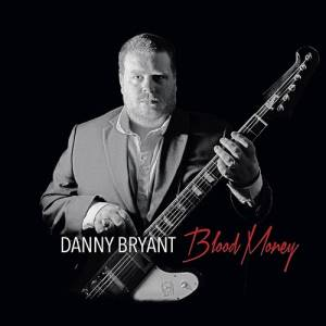 Danny Bryant: Blood Money - Cover
