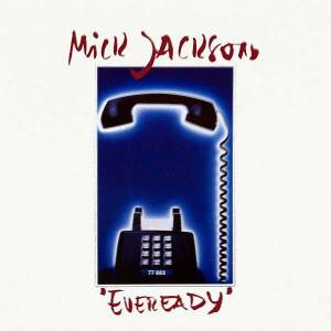 "Cover - Mick Jackson: ""Eveready"""
