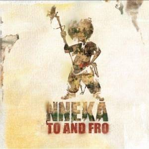 Cover - Nneka: To And Fro
