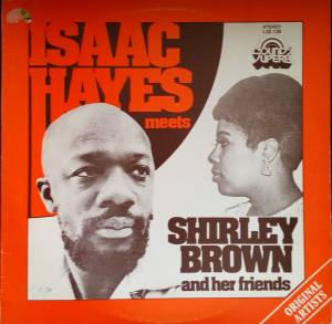 Isaac Hayes Meets Shirley Brown And Her Friends (LP) - Bild 1