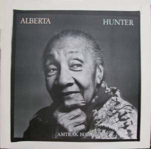 Cover - Alberta Hunter: Amtrak Blues