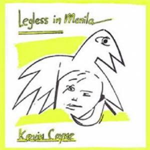 Kevin Coyne: Legness In Manila - Cover