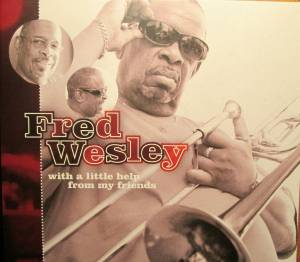 Cover - Fred Wesley: With A Little Help From My Friends