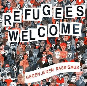 Cover - Brockdorff Klang Labor: Refugees Welcome – Gegen Jeden Rassismus