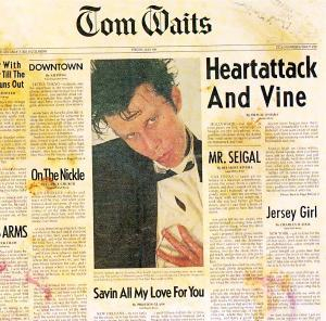 Tom Waits: Heartattack And Vine - Cover